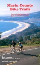 Marin County Bike Trails: Easy to Challenging Bicycle Rides for Touring and Moun