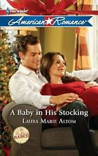 A Baby in His Stocking, Altom, Laura Marie, Good Condition, Book
