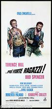 PIU' FORTE RAGAZZI! LOCANDINA CINEMA BUD SPENCER TERENCE HILL WESTERN ITA 1973