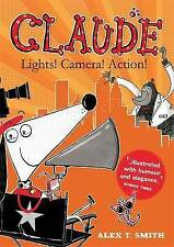Smith, Alex T.-Claude: Lights! Camera! Action!  BOOKH NEW
