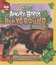 Angry Birds Playground: Dinosaurs, A Prehistoric Adventure! c2013 VGC Hardcover
