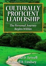Culturally Proficient Leadership : The Personal Journey Begins Within by...