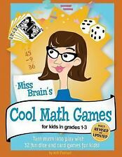 Miss Brain's Cool Math Games : For Kids in Grades 1-3 by Kelli Pearson (2016,...