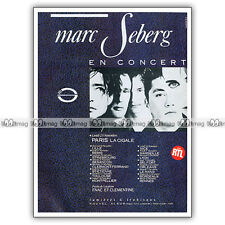 PUB MARC SEBERG à Paris-La Cigale - Original Advert / Publicité Concert 1987