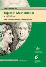 Topics in Mathematics for 12th Grade : Based on Teaching Practices in Waldorf...