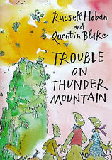 Trouble on Thunder Mountain, Russell Hoban