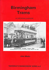 BIRMINGHAM TRAMS on Old Picture Postcards by John Marks Paperback 1st. Ed. 1992