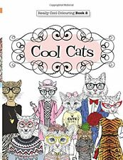 Really Cool Cats Adult Colouring Book Creative Anti Stress Relaxing Art Therapy