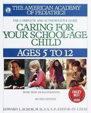 Caring for Your School Age Child: Ages 5-12 Child Care S