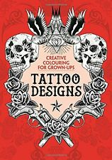 The Tattoo Designs Creative Colouring Book