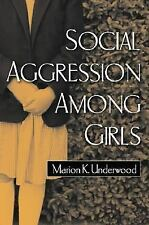 Social Aggression among Girls Guilford Series on Social and Emotional Developme