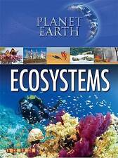 Planet Earth: Ecosystems by Jim Pipe,Andy Horsley