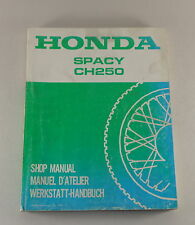 Werkstatthandbuch / Workshop Manual Honda Spacy CH 250 von 1985