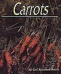Carrots (Plants Life Cycles)