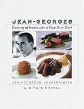 Jean-Georges: Cooking at Home with a Four-Star Chef Jean-Georges Vongerichten,