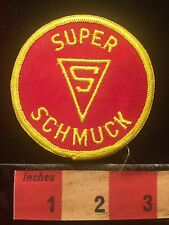Vintage Funky & Funny Spoof Patch ~ Super Schmuck 69Y1