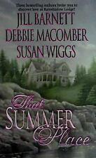 That Summer Place Jill Barnett, Susan Wiggs, Debbie Macomber Mass Market Paperb