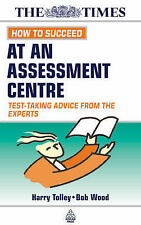 How to Succeed at an Assessment Centre: Test-taking Advice from the Experts (Kog