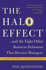 The Halo Effect : And the Eight Other Business Delusions That Deceive...