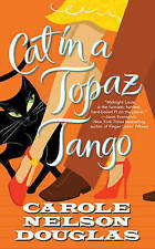 Cat in a Topaz Tango (Midnight Louie Mysteries) (Midnight Louie Mystery) Carole