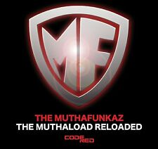 The Muthafunkaz - The Muthaload Reloaded [  2 CD Set ] NEW /SEALED