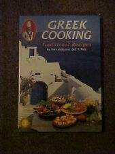 1997 Cookbook GREEK COOKING, TRADITIONAL RECIPES  by CHEF T. TOLIS