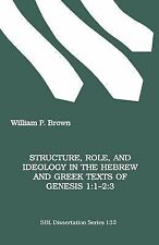 Disation Ser.: Structure, Role, and Ideology in the Hebrew and Greek Texts of...