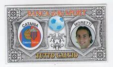 figurina BANCA DELLO SPORT TUTTO CALCIO CATANIA MORETTI