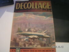 *** Revue Decollage n°16 Le Pilatus Pelican / Montagne Noire / Le Douglas DC 4