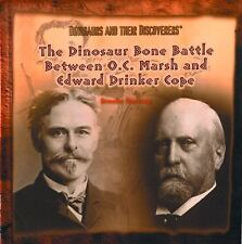 The Dinosaur Bone Battle Between O.C. Marsh and Edward Drinker Cope (D-ExLibrary