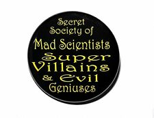 SECRET SOCIETY OF MAD SCIENTISTS SUPER VILLAINS - Pinback Button Badge 1.5""