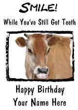 Cow Happy Birthday Card Smile Teeth 27 A5 Personalised Greetings