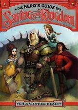 The Hero's Guide to Saving Your Kingdom by Christopher Healy (2012, Hardcover)