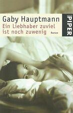 Gaby Hauptmann / Ein Liebhaber zuviel ist noch zu wenig / Buch