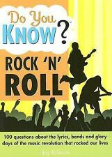 Do You Know Rock 'n' Roll?: 100 questions about the lyrics, bands and glory days
