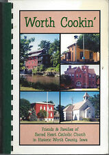 *MANLY *NORTHWOOD IA 2003 SACRED HEART CATHOLIC CHURCH COOK BOOK *WORTH COOKIN