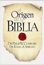 El Origen de la Biblia Spanish Edition)