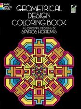 Geometrical Design Coloring Book by Spyros Horemis and Coloring Books for...