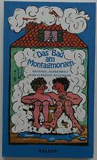 Das Bad am Montagmorgen - Albrecht Wolfinger (Auswahl)