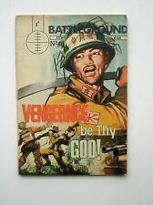 BATTLEGROUND  NUMBER 40 VENGEANCE BE THY GOD