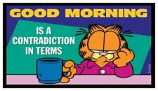 Fridge Magnet: GARFIELD - Good Morning is a Contradiction in Terms (Cat Humor)