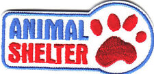 """ANIMAL SHELTER"" w/PAW PRINT/ Iron On Embroidered Applique/Pets, Animals, Dogs"