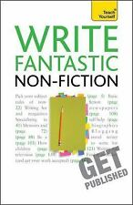 Write Fantastic Non-fiction (Teach Yourself), Gillman, Claire, New Books