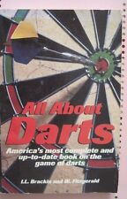 All About Darts by I.L. Brackin and W. Fitzgerald. 1986 paperback book.