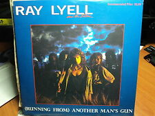 """Ray Lyell & The Storm """"(Running From) Another Man's Gun"""" Great Oz PS 7"""""""