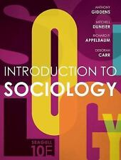 Introduction to Sociology by Anthony Giddens et al. 10th Edition
