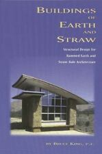 Buildings of Earth and Straw: Structural Design for Rammed Earth and Straw-Bale