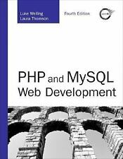 Developer's Library: PHP and MySQL Web Development by Luke Welling and Laura...