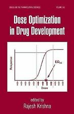 Dose Optimization in Drug Development (Drugs and the Pharmaceutical Sc-ExLibrary