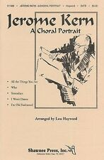 Jerome Kern: A Choral Portrait Satb, Piano Accompaniment